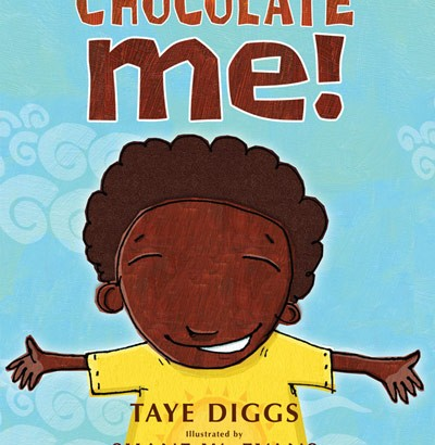 "Book Review: ""Chocolate Me"" by Taye Diggs"